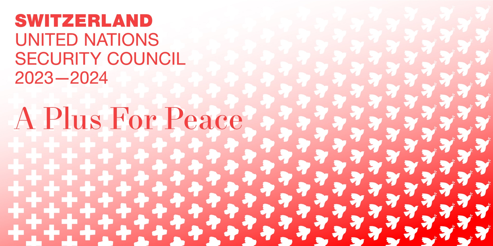Graphic with the slogan of Switzerland's candidacy for the UN Security Council (A Plus For Peace).