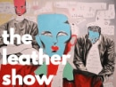 Narek Barseghyan: The Leather Show